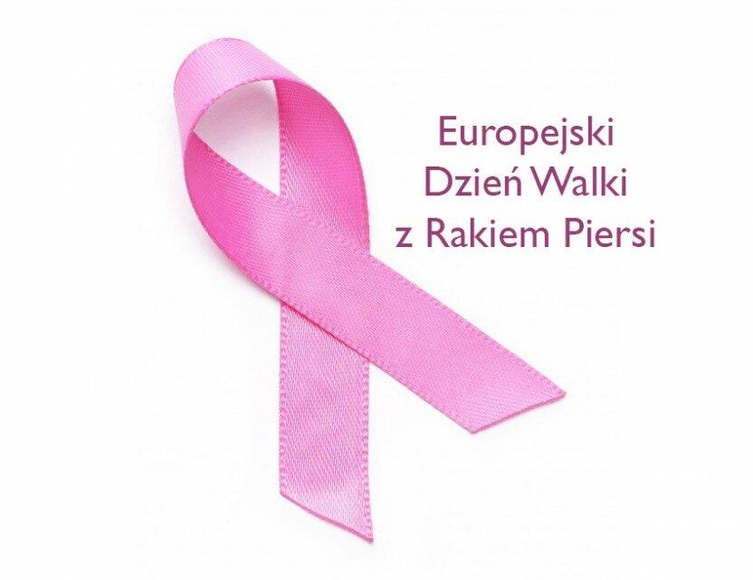 15 październik – Europejski Dzień Walki zRakiem Piersi